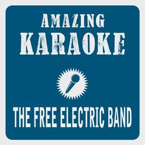 The Free Electric Band (Karaoke Version)