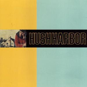 Hush Harbor - EP