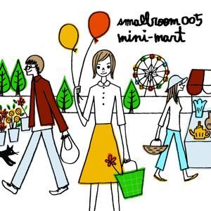 Smallroom 005 mini-mart