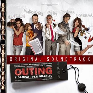 O.S.T. Outing (Fidanzati per sbaglio)