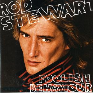 Foolish Behaviour [Expanded Edition]