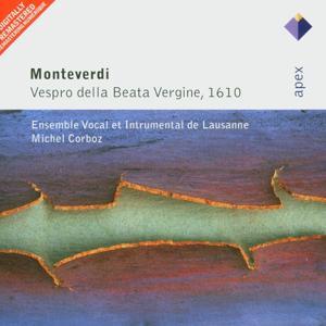 Monteverdi : Vespro della beata vergine, 1610  -  Apex