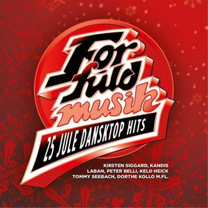 For Fuld Musik - 25 Danske Jule Dansktop Hits