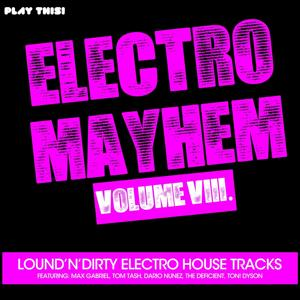 Electro Mayhem, Vol. 8