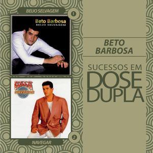 Dose Dupla Beto Barbosa