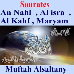 Sourates An Nahl, Al Isra, Al Kahf, Maryam