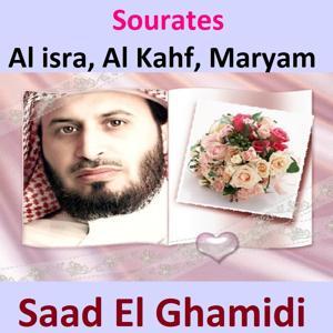 Sourates Al Isra, Al Kahf, Maryam