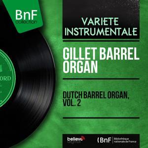 Dutch Barrel Organ, Vol. 2