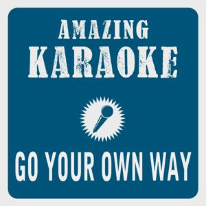 Go Your Own Way (Karaoke Version)