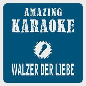 Walzer der Liebe (Karaoke Version)