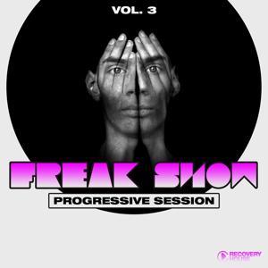 Freak Show, Vol. 3 - Progressive Session