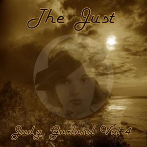 The Just Judy Garland, Vol. 4