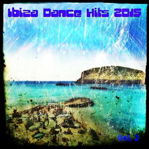 Ibiza Dance Hits 2015, Vol. 2