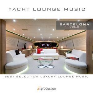 Yacht Lounge Music Barcelona, Vol. 3