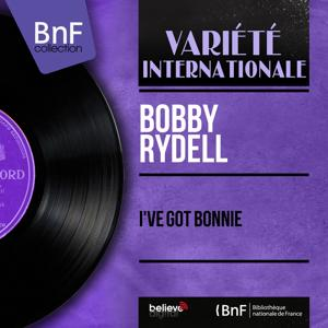 I've Got Bonnie (Mono Version)