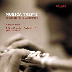 Musica Triste - Estonian Flute Concertos
