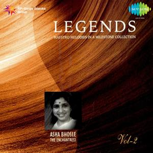 Legends: Asha Bhosle - The Enchantress, Vol. 2