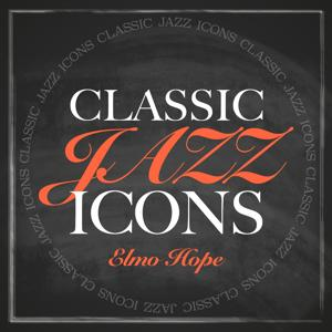 Classic Jazz Icons - Elmo Hope