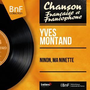 Ninon, ma Ninette (Mono Version)