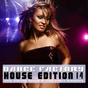 Dance Factory - House Edition, Vol. 14