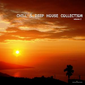 Chill & Deep House Collection, Vol. 2