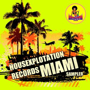 Housexplotation Records Miami Sampler