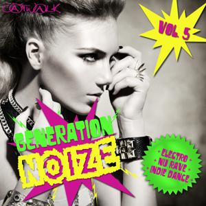 Generation Noize, Vol. 5