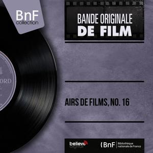 Airs de films, no. 16 (Mono Version)
