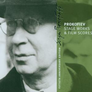 Prokofiev : Stage Works & Film Scores [Prokofiev Edition Vol.3]