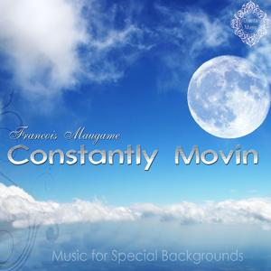 Constantly Movin (Music for Special Backgrounds)