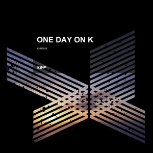 One Day On K