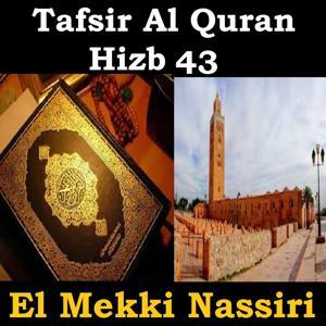 Tafsir Al Quran Hizb, Vol. 43