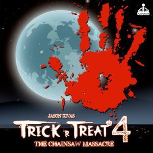 Trick 'R Treat 4: The Chainsaw Massacre