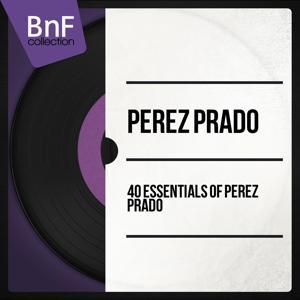 40 Essentials of Pérez Prado