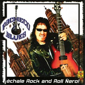 Échale Rock And Roll Ñero