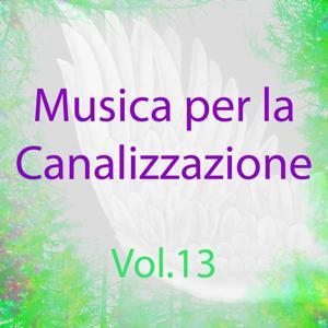 Musica per la canalizzazione, Vol. 13