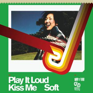 Play It Loud Kiss Music Soft
