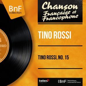 Tino Rossi, no. 15 (Mono Version)