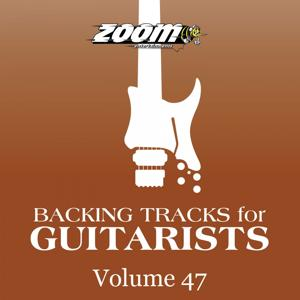 Backing Tracks For Guitarists, Vol. 47