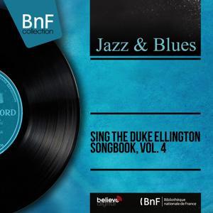 Sing the Duke Ellington Songbook, Vol. 4 (Mono Version)