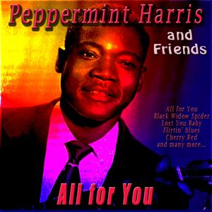 Peppermint Harris & Friends - All for You