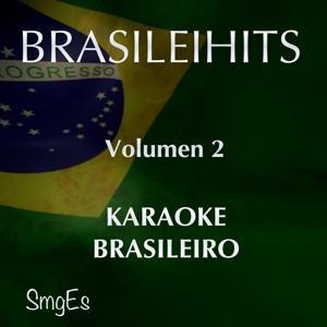 BrasileiHits, Vol. 2 (Karaoke Version)