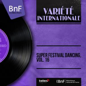 Super Festival Dancing, Vol. 16 (Mono version)