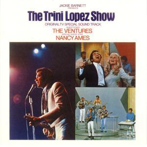The Trini Lopez Show: Original TV Special Soundtrack