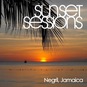 Sunset Sessions - Negril, Jamaica