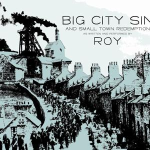 Big City Sin And Small Town Redemption