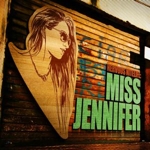 Nervous Nitelife: Miss Jennifer