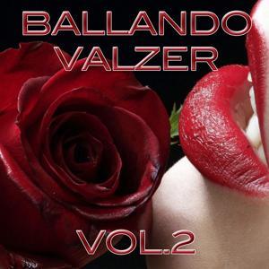 Ballando valzer, Vol. 2