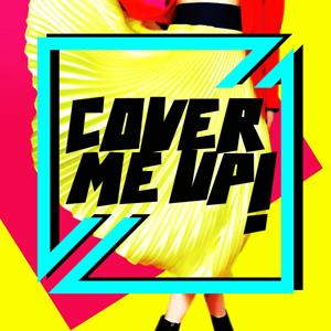 Cover Me up!