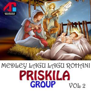 Medley Lagu Rohani: Priskila Group, Vol. 2